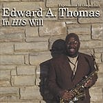 Edward A. Thomas In His Will