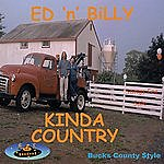 Ed 'n' Billy Kinda Country