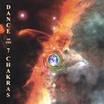 Dance Of The 7 Chakras Dance Of The 7 Chakras