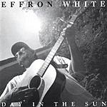 Effron White Day In The Sun