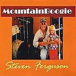 Steven Ferguson Mountain Boogie