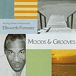 Ellsworth Forrester Moods & Grooves