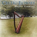 Donna Germano Celtic Echoes