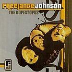 Freelance Johnson The Dopestopus