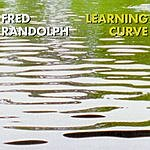 Fred Randolph Learning Curve