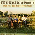 Free Range Pickin' From The Other Side Of The Fence