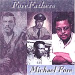 Michael Fore Fore Fathers