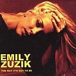 Emily Zuzik The Way It's Got To Be