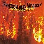 Freedom & Whiskey Freedom & Whiskey