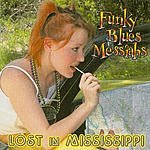 Funky Blues Messiahs Lost In Mississippi