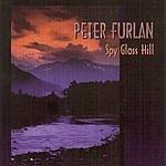 Peter Furlan Spy Glass Hill