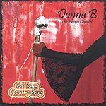 Donna B. Got Dang Country Song