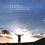 Endless Worship Endless Worship