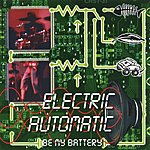 Electric Automatic Be My Battery