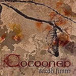 Sarah Fimm Cocooned