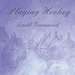 David Greenwood Playing Hookey