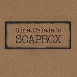 Gina Chiala Gina Chiala's Soapbox