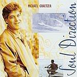 Michael Graetzer Soul Direction