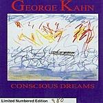 George Kahn Conscious Dreams