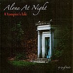 Geoff Baker Alone At Night: A Vampire's Tale