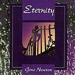 Gene Newton Eternity