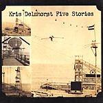 Kris Delmhorst Five Stories