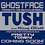 Ghostface Killah Tush (Single)