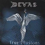 Devas True Illusions