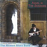 The Hitman Blues Band Angel In The Shadows
