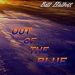 Bill Hallett Out Of The Blue