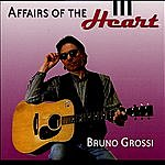 Bruno Grossi Affairs Of The Heart