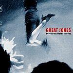 Great Jones Seven Days From Saturday