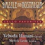 Yehuda Hanani Dazzle & Nostalgia: Cello Favorites