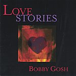 Bobby Gosh Love Stories