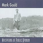 Mark Gould Whispering Of Public Opinion