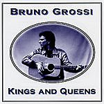 Bruno Grossi Kings And Queens