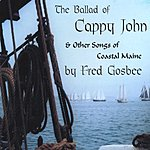 Fred Gosbee The Ballad Of Cappy John