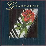 Gradymusic Love Will Find You