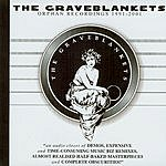The Graveblankets Orphan Recordings 1991-2001
