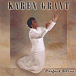 Karen Grant Perfect Bliss