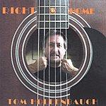 Tom Hollenbaugh Right @ Home