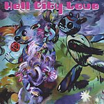 Hell City Love Hell CIty Love