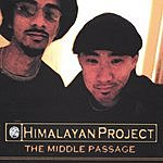 Himalayan Project The Middle Passage (Parental Advisory)