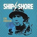 Kevin Hendrickson Ship To Shore