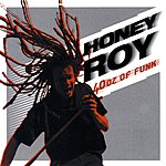 Honey Roy 40oz Of Funk