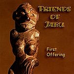 Friends Of Jabu First Offering