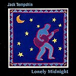 Jack Tempchin Lonely Midnight