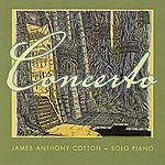 James Anthony Cotton Concerto: Solo Piano
