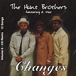 The Hunt Brothers Changes