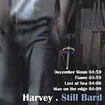 Harvey Still Bard